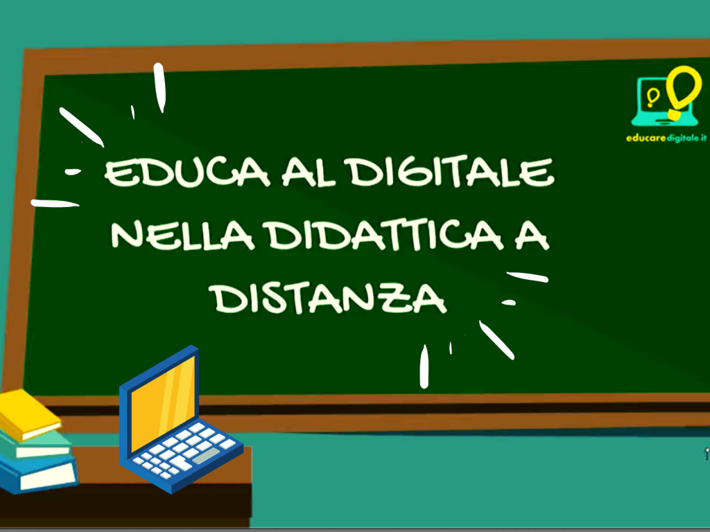 Didattica a distanza e educare digitale