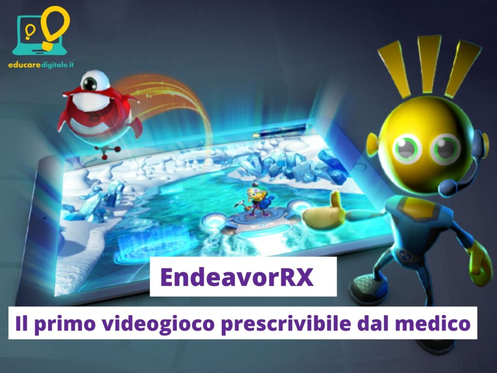 Il primo videogioco terapia EndeavorRX